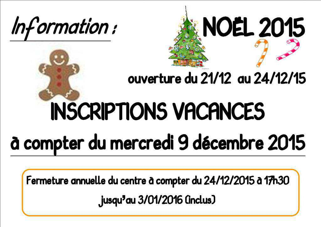Inscriptions Vacances De No L 2015 Centre Socioculturel